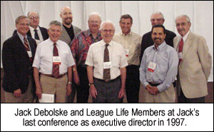 Jack Debolske and League Life Members at Jack's last conference as executive director in 1997.